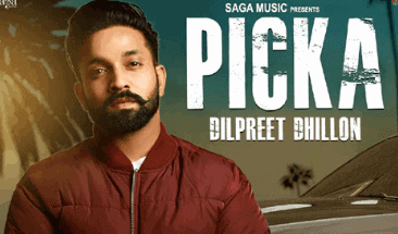 Picka Lyrics - Dilpreet Dhillon