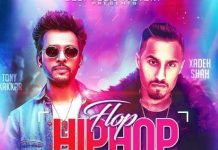 Flop Hip Hop Lyrics - Xadeh Shah ft. Tony Kakkar
