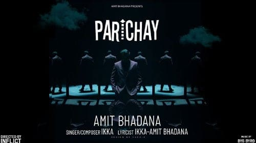 Parichay Lyrics - Amit Bhadana | Rap Song | Ikka | Byg Byrd