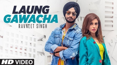 Laung Gawacha Lyrics - Ranveet Singh