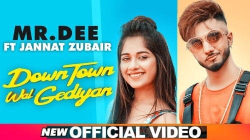 Downtown Wal Gediyan Lyrics - Mr Dee | Punjabi Song 2019