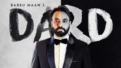 Dard Lyrics by Babbu Maan - Top Punjabi Song Lyrics 2019