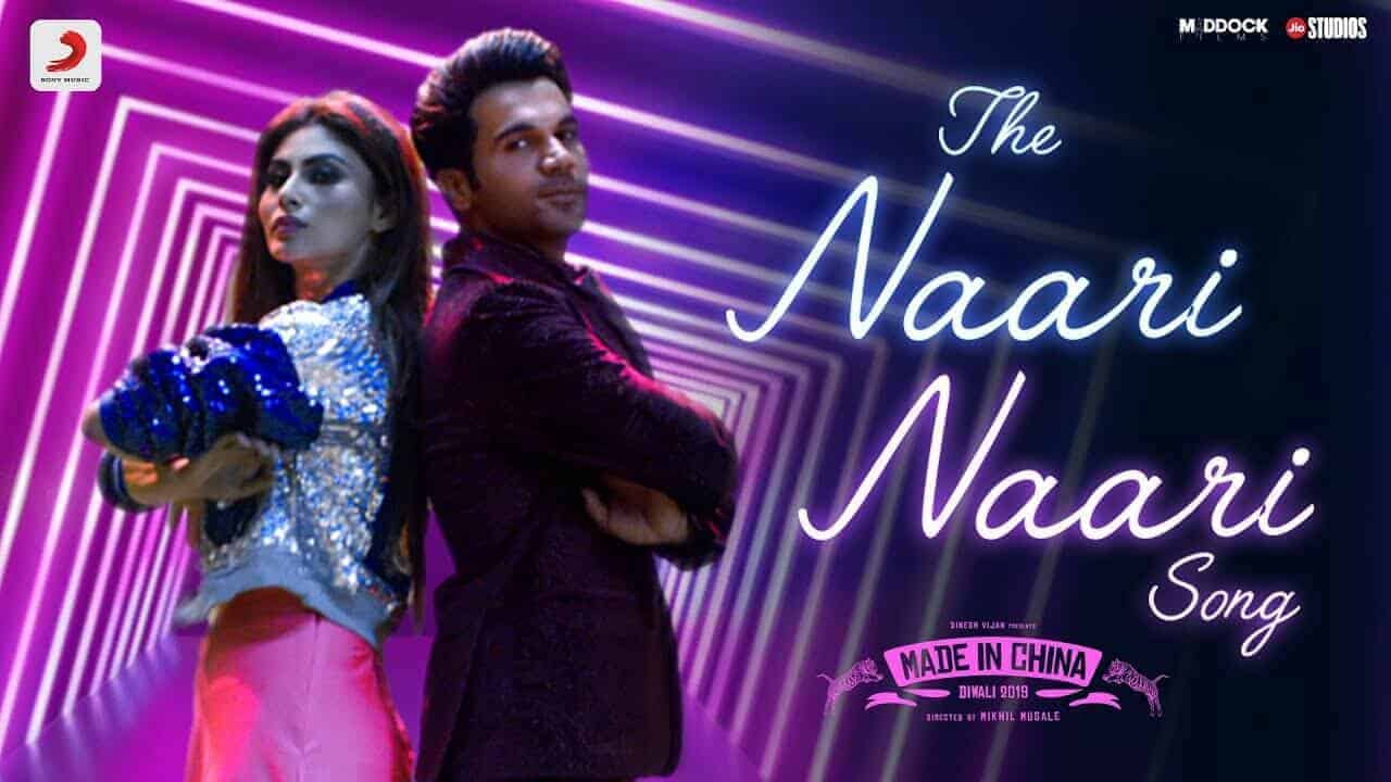 The Naari Naari Song Lyrics | Made In China - Rajkumar | Mouni