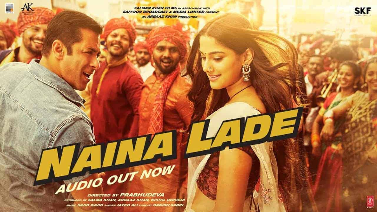 Naina Lade Lyrics | Dabangg 3 | Sajid Wajid | Latest Bollywood Songs 2019