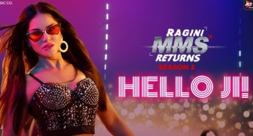 Hello Ji Lyrics | Ragini MMS Returns | Sunny Leone | Meet Bros